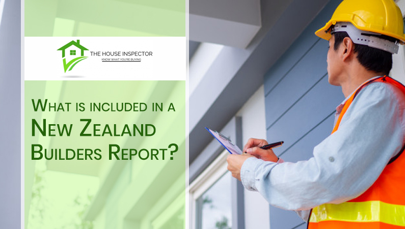 What is Included in a New Zealand Builders Report?